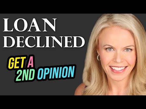 loan-declined?-why-you-need-a-2nd-opinion