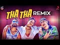 Tha Tha Remix - Dr Zeus - Preet Singh - Fateh - Zora Randhawa - DJ Ritzzze X EMP