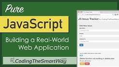 Pure JavaScript - Learn JavaScript By Building A Real-World Application From Scratch