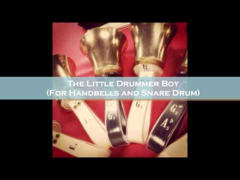 The Little Drummer Boy (for Handbells and Snare Drum)