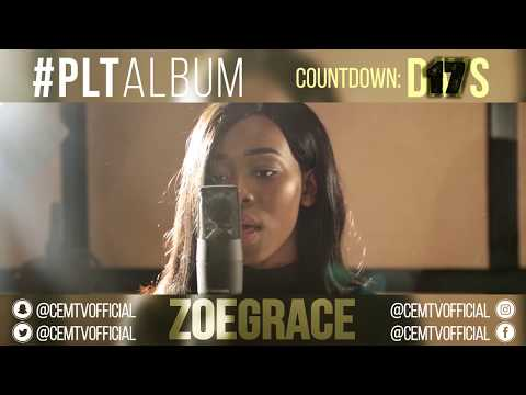 Zoe Grace - #PLTAlbum Countdown: 17 Days To Go! (Imela - Nathaniel Bassey feat. Enitan Adaba)