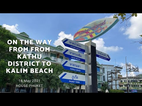On the way from From Kathu district to Kalim beach, 16 May 2021 Phuket Thailand | หาดกะหลิม