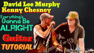 David Lee Murphy Everything's Gonna Be Alright Guitar Lesson