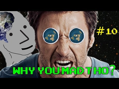 Flat Earth, the Mental Illness: Part 10: Utter Hostility thumbnail