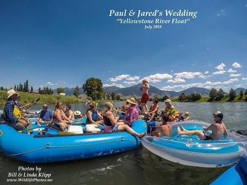 Paul & Jared's Wedding Yellowstone River Rafting Adventure
