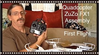 quadcopter zuzo fx1 drone assembly and first flight