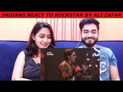 Indians react to ROCKSTAR by ALI ZAFAR Coke Studio