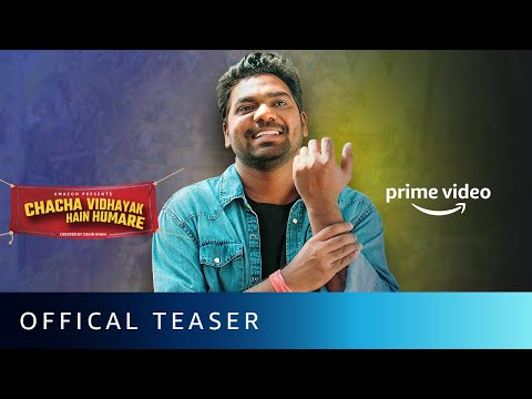 Chacha Vidhayak Hain Humare Season 2 - Official Teaser | Zakir Khan | Amazon Original