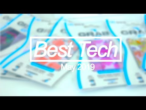 Best Tech of the Month - May 2019 Top Tech