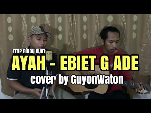 Download Lagu Guyon Maton - Titip Rindu Buat Ayah (Cover)