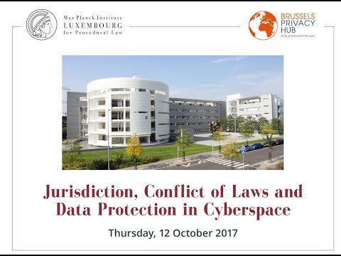 Jurisdiction Conflict of Laws and Data Protection in Cyberspace_Part 2_12 October 2017