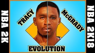 TRACY McGRADY evolution [NBA 2K - NBA 2K18]