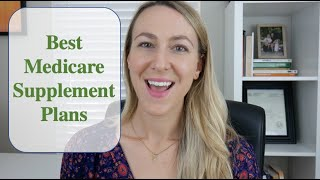 -2019- Best Medicare Supplement Plans | How to Find The Best Medigap Plan