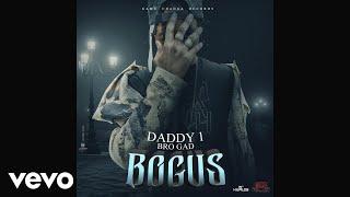 Daddy1 - Bogus (Officia Audio)