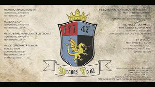 Dragonu AKA 47 - Muzica naste monstrii