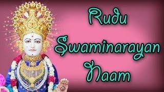 Rudu Swaminarayan Naam - Swaminarayan Kirtan