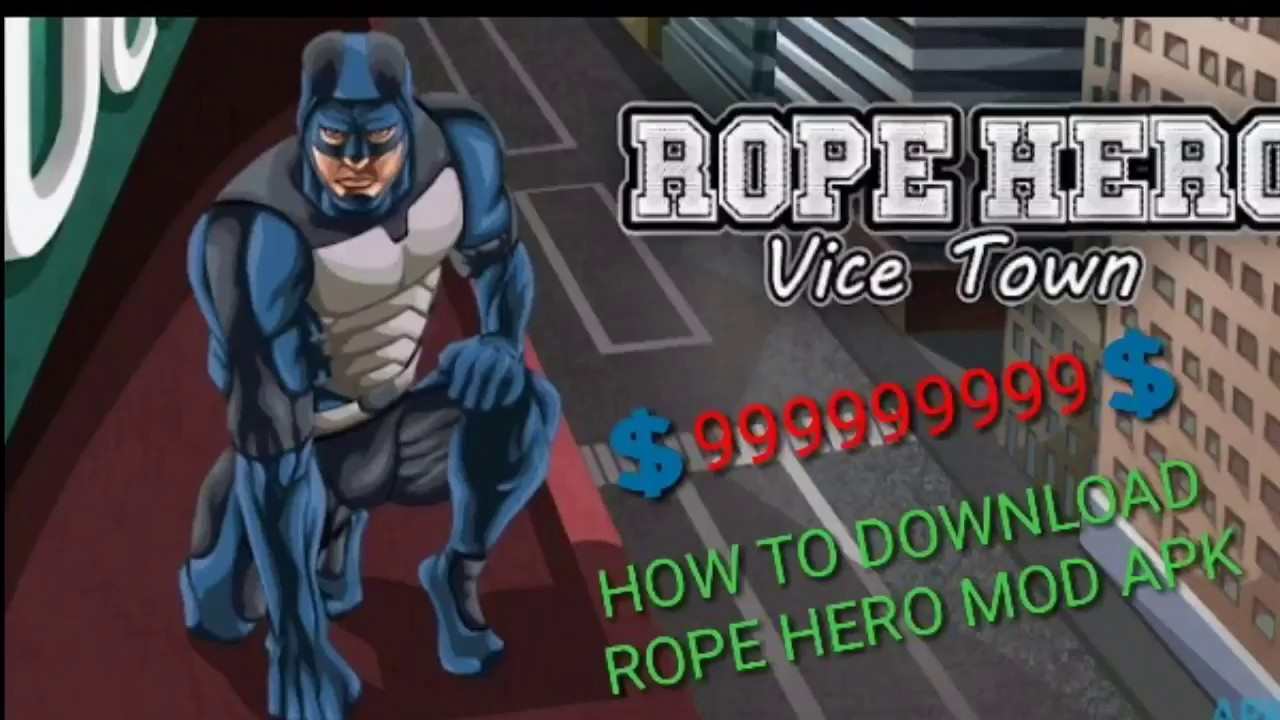 HOW TO DOWNLOAD ROPE HERO VICE TOWN MOD APK