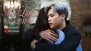 my-little-wild-wife---a-wattpad-story-by-hyonashi