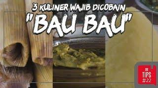 Jurnal Indonesia Kaya: 3 Makanan Khas Baubau Ini Wajib Dicoba!