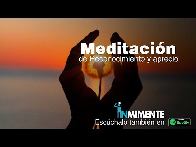 Meditación de Reconocimiento y Aprecio