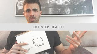 Defined: Health