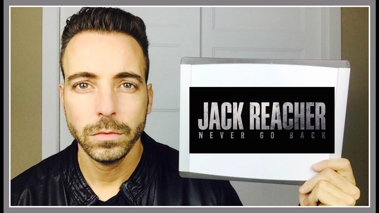 JACK REACHER : NEVER GO BACK - Critique Cinéma 242 (Jack ...