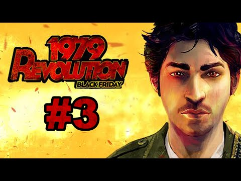 1979 Revolution - iOS / Steam - Walkthrough Gameplay Part 3