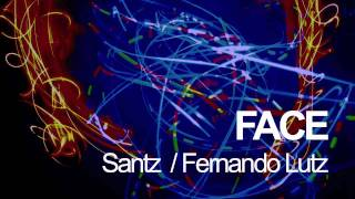 Santz & Fernando Lutz - Face