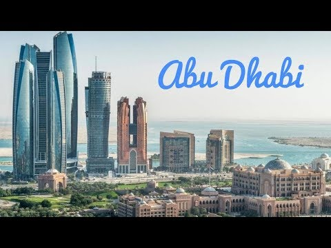 Abu Dhabi Top Places to Visit 2018