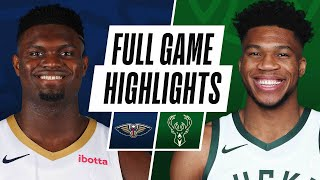 PELICANS at BUCKS | FULL GAME HIGHLIGHTS | February 25, 2021