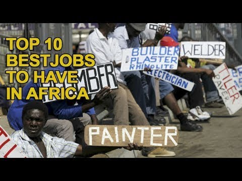 10 Best Paying Jobs to have in Africa in 2017