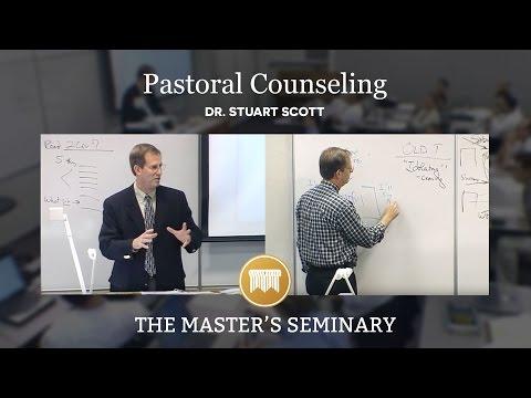 Lecture 1: Pastoral Counseling - Dr. Stuart Scott