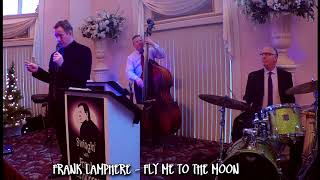 """Fly Me to the Moon - Frank Lamphere and his Las Vegas """"Sinatra"""" jazz trio"""