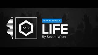 Seven Wiser - Life [HD]