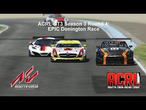 AC : ACRL GT3 Season 3 Round 4: Epic Donington race (GT-R GT3 @ Donington GP)