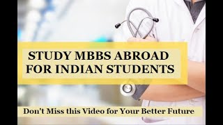 MBBS Abroad | Facts of MBBS Admission in Abroad | Don't Miss this Video for Your Better Future .