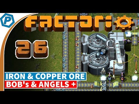 Factorio 0.16.x | Switching to Iron and Copper Ore | Bob's & Angels, with Brain Melting | 26
