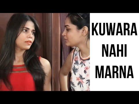Kunwara Nahin Marna    By Charu Dixit   