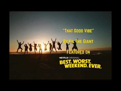 Kil The Giant - That Good Vibe