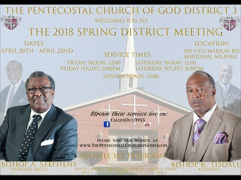 The PCG D3 District Meeting/Friday Service/Bishop T Mason-Speaker/April 20th 2018
