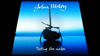 JOHN ILLSLEY - SOMETIMES (TESTING THE WATER 2014) Thumbnail