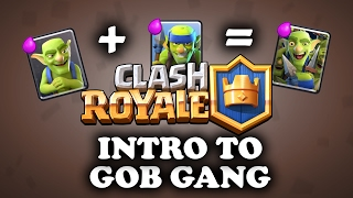Intro to Goblin Gang | Clash Royale | Using & Countering vs All Cards