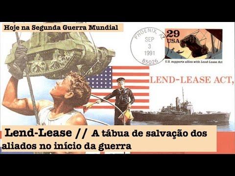 Lend-Lease, a tábua de salvação dos aliados no início da guerra