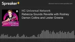Rebecca Sounds Reveille with Rodney Damon Collins and Lester Greene