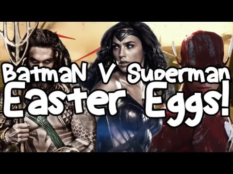 Batman v Superman Dawn Of Justice- Easter Eggs, Cameos And References!
