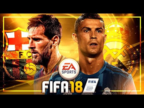 FIFA 18 Gameplay Real Madrid vs. FC Barcelona - EL CLASICO
