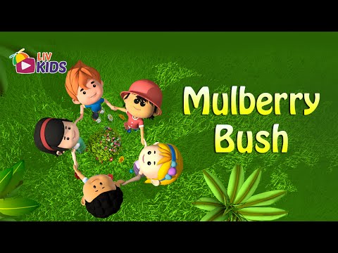 Here We Go Round The Mulberry Bush with Lyrics | LIV Kids Nursery Rhymes and Songs | HD