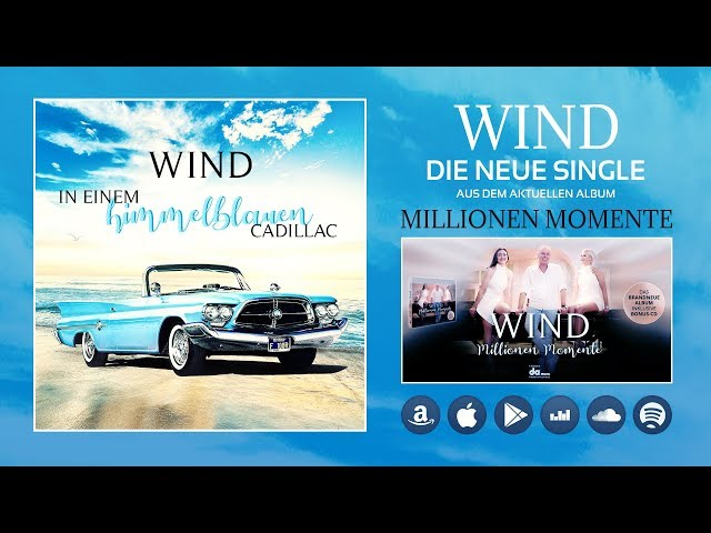 Wind - In einem himmelblauen Cadillac (Hörprobe)