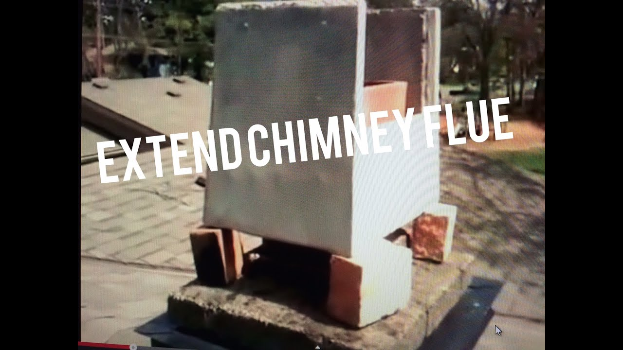 Extend Chimney Flue Liner Height On Existing Brick Masonry