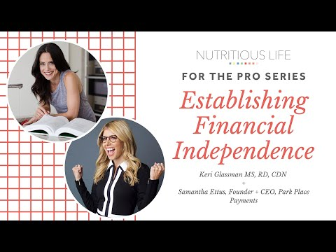 Establishing Financial Independence with Keri Glassman and Samantha Ettus